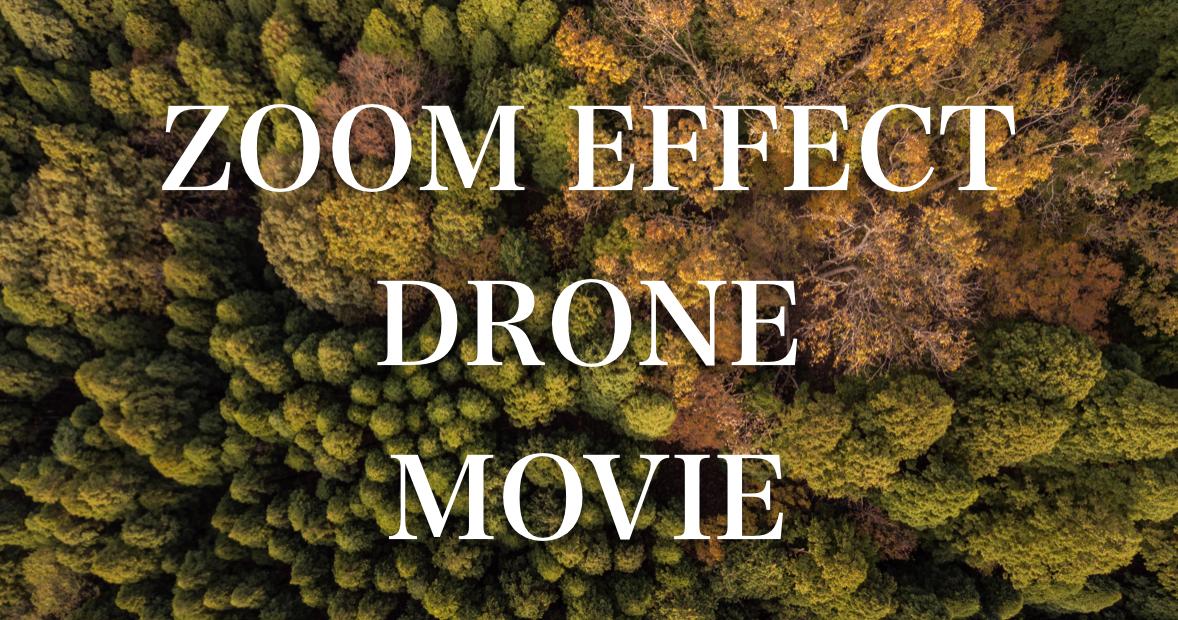 ドローンの映像編集|有料のZOOM EFFECTを使うと空撮映像に一層スピード感が生まれる