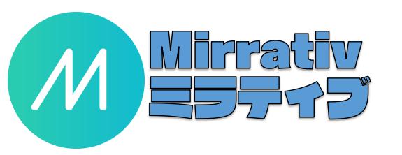 Mirrativ(ミラティブ)でできることを日本一わかりやすく解説!